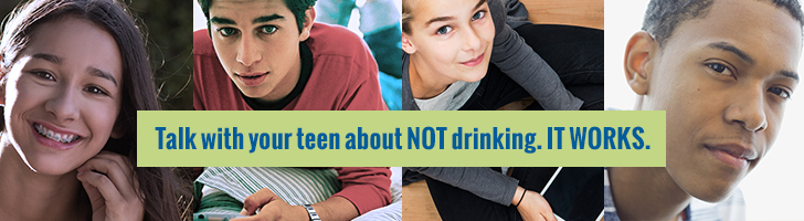 Cover image with images of kids and text saying to talk with your teen about not drinking.